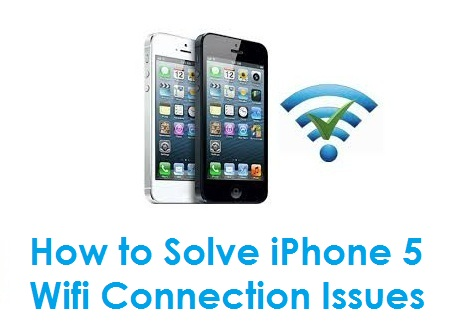 iphone wifi connection problems how to solve iphone 5 wifi connection issues 7362