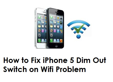 iphone 4s wifi wont turn on how to fix iphone 5 dim out switch on wifi problem 8522